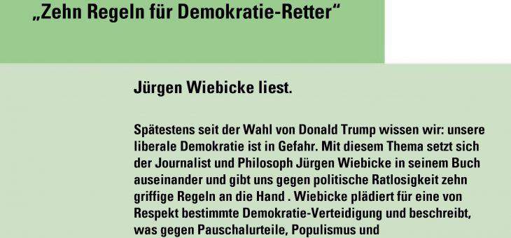 """Jürgen Wiebicke liest aus """"10 Regeln für Demokratie-Retter""""; Freunddeskreis der Stadtbibliothek"""