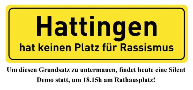 Silent Demo: Hattingen hat keinen Platz für Rassismus! 08.06.20, 18.15h, Rathausplatz